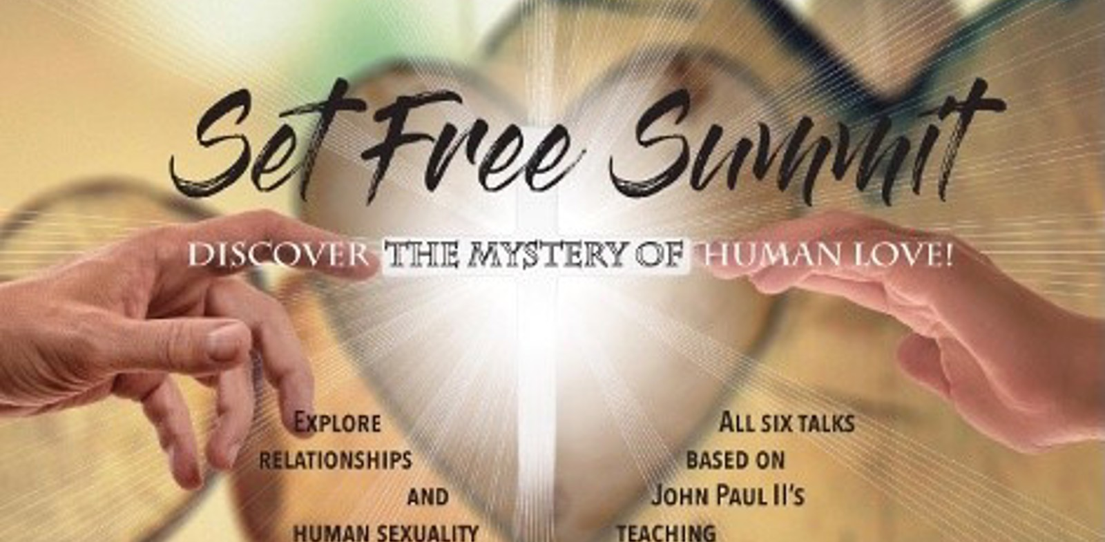 Set Free Summit for Young Adults (Session 1)