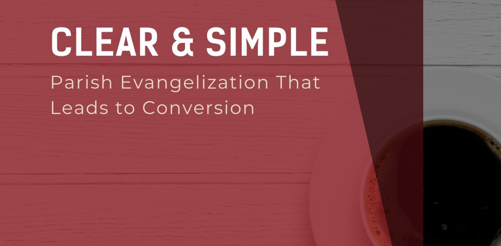 Parish Evanagelisation that leads to Conversion
