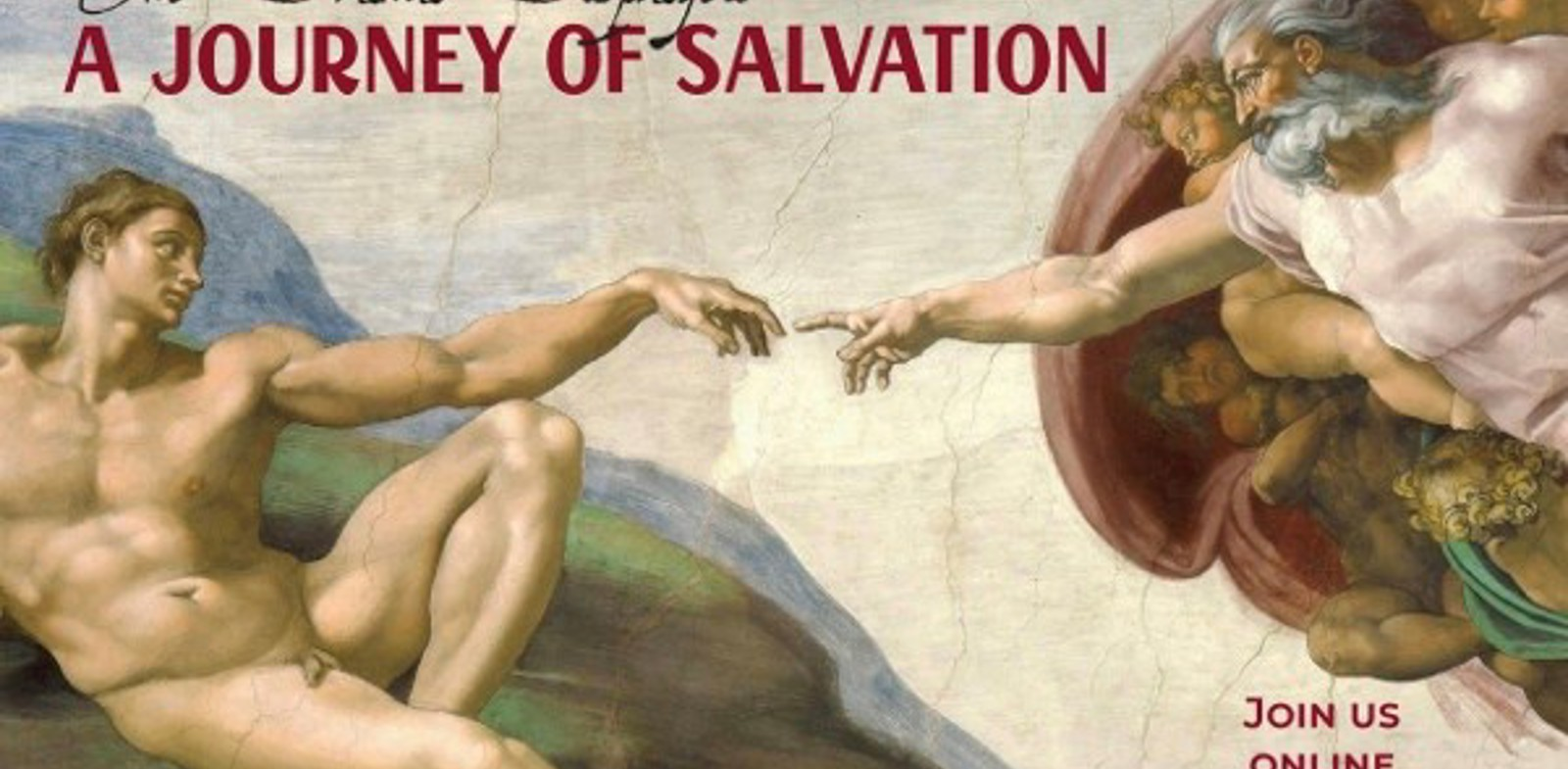 The Drama Displayed: A Journey of Salvation (Online Talk 2)