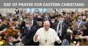 International Day of Prayer for Eastern Christians