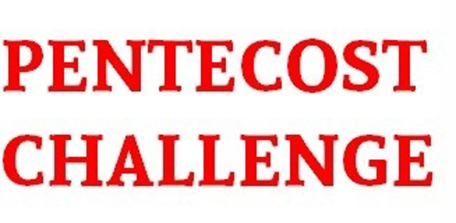 Please support the FHL Pentecost Challenge