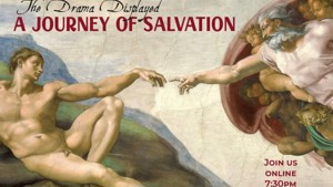 The Drama Displayed: A Journey of Salvation